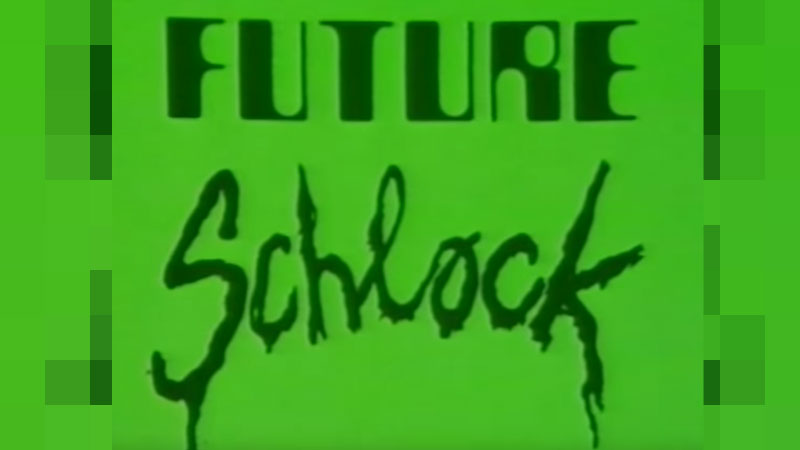 futureschlocktit